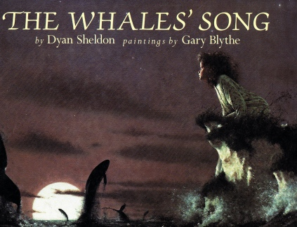 'The Whales' Song' by Dyan Sheldon, published by Red Fox Picture Books